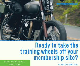 Ready to take the training wheels off your membership business?  MemberMouse